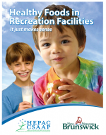 Healthy Foods in Recreation Facilities –  It Just Makes Sense
