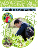 A Guide to School Gardens
