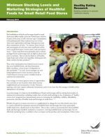 Minimum Stocking Levels and Marketing Strategies of Healthful Foods for Small Retail Food Stores