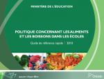 Politique concernant les aliments et les boissons dans les écoles  – Guide de référence rapide 2010