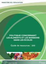 Politique concernant les aliments et les boissons dans les écoles, Guide de ressources