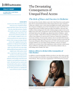 The Devastating Consequences of Unequal Food Access – The Role of Race and Income in Diabetes