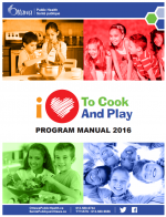 I Love to Cook and Play Program Manual