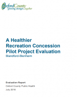 A Healthier  Recreation Concession  Pilot Project Evaluation – Blandford – Blenheim