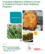 Increasing Indigenous Children's Access to Traditional Foods in Early Childhood Programs