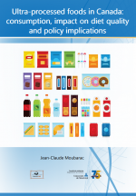 Ultra-processed foods in Canada: consumption, impact on diet quality and policy implications