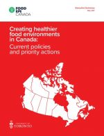 Creating healthier food environments in Canada: Current policies and priority actions – Executive Summary