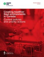 Creating healthier food environments in Canada: Current policies and priority actions – Summary Report