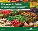 Lessons Learned from the Coalitions Linking Action and Science for Prevention (CLASP) Initiative For Nutrition and Food Environment Policy
