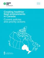 (Ontario Report) Creating Healthier Food Environments in Canada – Current Policies and Priority Actions