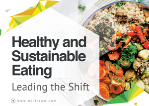 NRC Forum 2019 - Healthy and Sustainable Eating - Leading the Shift