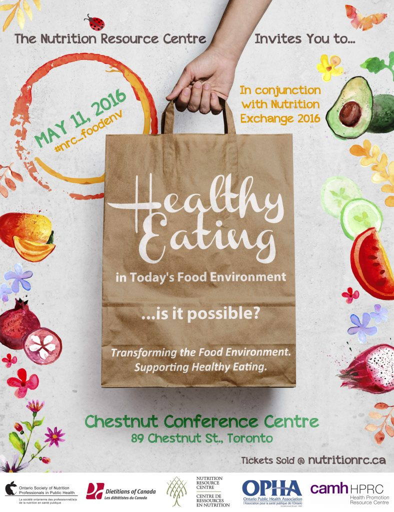 2016 Conference: Healthy Eating in Today's Food Environment . . . Is It Possible?