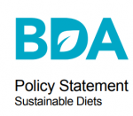British Dietetic Association Policy Statement on Sustainable Diets