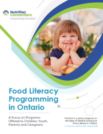 Food Literacy Programming in Ontario: A Focus on Programs Offered to Children, Youth, Parents and Caregivers
