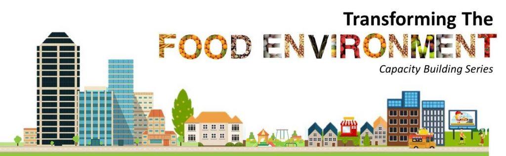 Transforming the Food Environment Series Logo