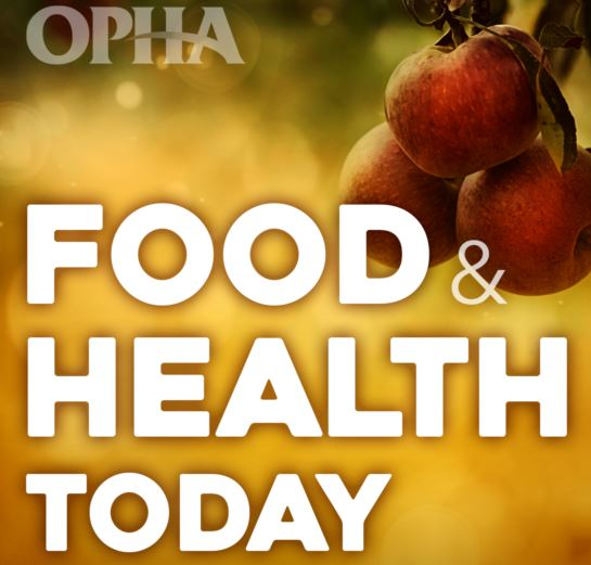 Food and Health Today