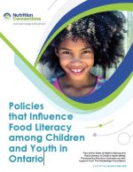 Policies that Influence Food Literacy among Children and Youth in Ontario